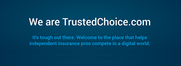 We Are TrustedChoice.com